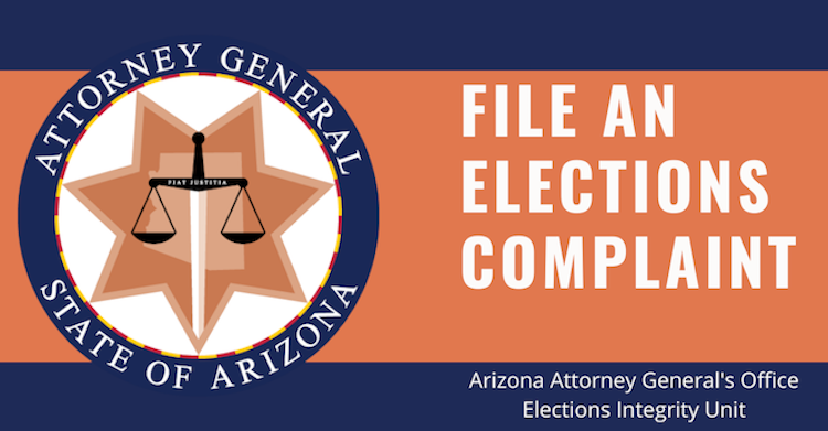 Arizona Attorney General's Election Integrity Unit Launches New Complaint Form